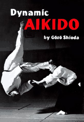 Dynamic Aikido 9780870113017