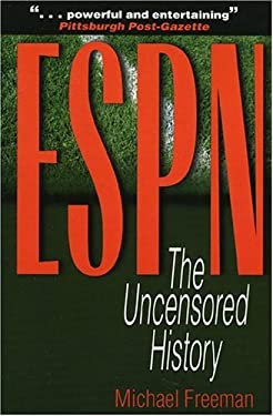 ESPN: The Uncensored History 9780878332700