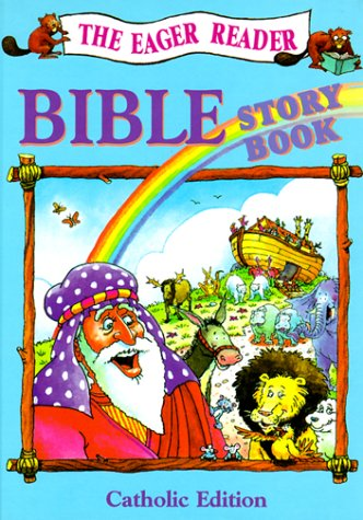 Eager Reader Bible Story Book, Catholic Edition. 9780879732523