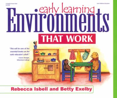 Early Learning Environments That Work 9780876592564