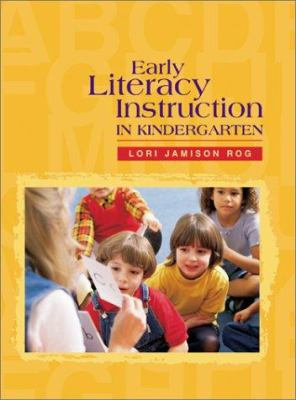 Early Literacy Instruction in Kindergarten 9780872071698