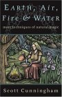 Earth, Air, Fire & Water Earth, Air, Fire & Water: More Techniques of Natural Magic More Techniques of Natural Magic 9780875421315