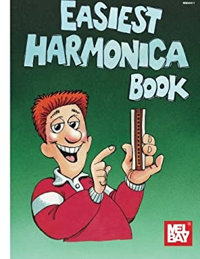 Easiest Harmonica Book 9780871669827