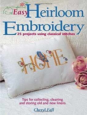 Easy Heirloom Embroidery 9780873492294