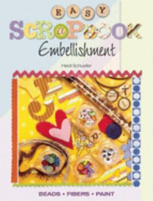 Easy Scrapbook Embellishment 9780871162496