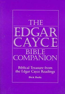 Edgar Cayce Bible Companion: Biblical Treasure from the Readings 9780876043981