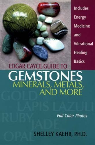 Edgar Cayce Guide to Gemstones, Minerals, Metals, and More 9780876045039
