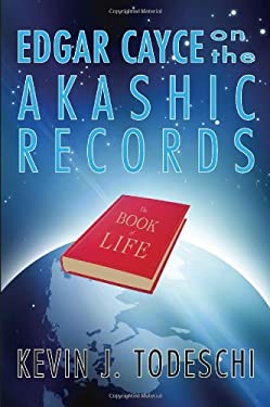 Edgar Cayce on the Akashic Records: The Book of Life 9780876044018