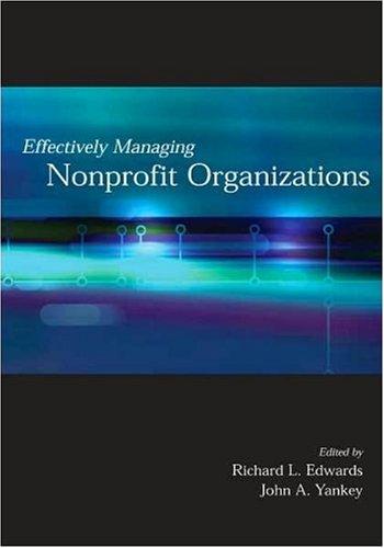 Effectively Managing Nonprofit Organizations 9780871013699