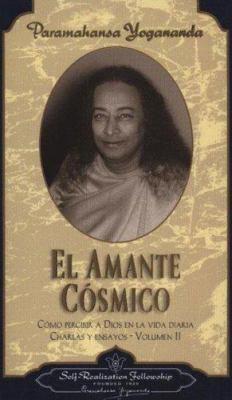 El Amante Cosmico = The Divine Romance 9780876122433
