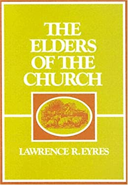 The Elders of the Church 9780875522586