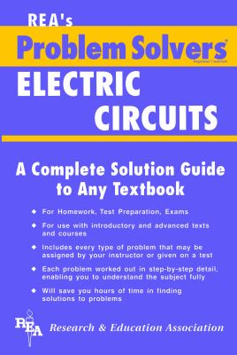 Electric Circuits Problem Solver 9780878915170