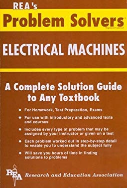 Electrical Machines Problem Solver 9780878915514