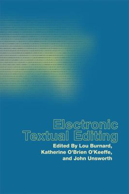 Electronic Textual Editing [With CDROM] 9780873529716