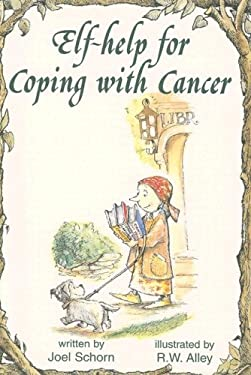 Elf-Help for Coping with Cancer 9780870294051