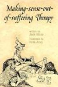 Elf Making Sense Out of Suffering Therapy 9780870292965