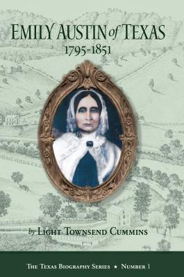 Emily Austin of Texas 1795-1851 9780875653518