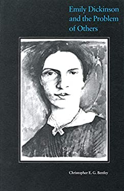 Emily Dickinson and the Problem of Others 9780870234378