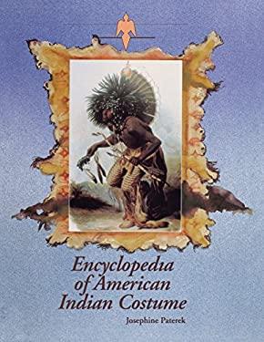 Encyclopedia of American Indian Costume 9780874366853