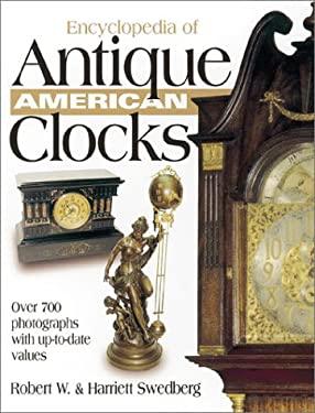 Encyclopedia of Antique American Clocks 9780873492737