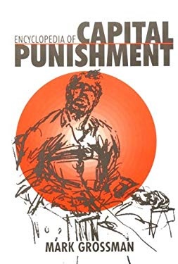Encyclopedia of Capital Punishment 9780874368710