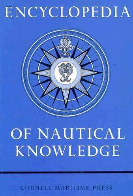 Encyclopedia of Nautical Knowledge 9780870330100