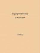 Encyclopedic Dictionary of Roman Law 9780871694355