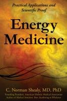 Energy Medicine: Practical Applications and Scientific Proof 9780876046104