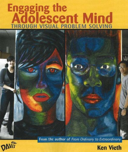 Engaging the Adolescent Mind: Through Visual Problem Solving 9780871926944