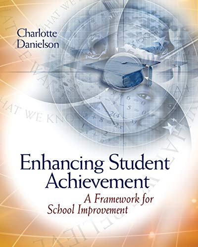Enhancing Student Achievement: A Framework for School Improvement 9780871206916