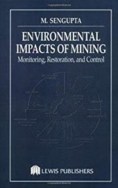 Environmental Impacts of Mining Monitoring, Restoration, and Control