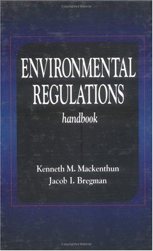 Environmental Regulations Handbook 9780873714945