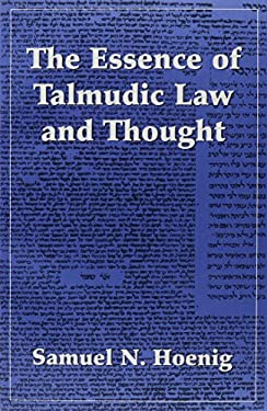 Essence of Talmudic Law & Thou 9780876684450