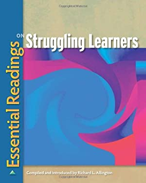 Essential Readings on Struggling Learners 9780872078116