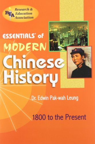 Essentials of Modern Chinese History: 1800 to the Present 9780878914586