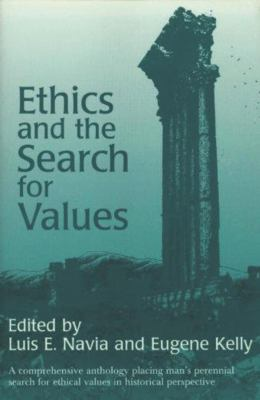 Ethics and the Search for Values 9780879751395