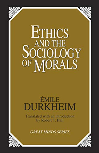Ethics and the Sociology of Morals 9780879758455
