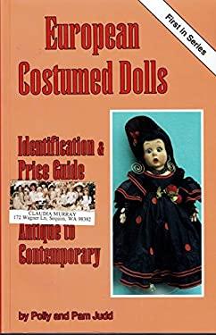 European Costumed Dolls 9780875884264