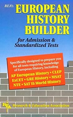 European History Builder for Admission & Standardized Tests 9780878917822