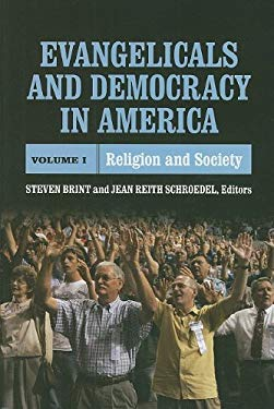Evangelicals and Democracy in America, Volume I: Religion and Society 9780871540676