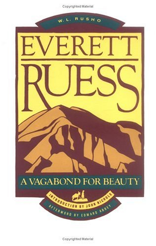 Everett Ruess (Pod): A Vagabond for Beauty 9780879052102