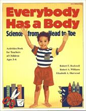 Everybody Has a Body: Science from Head to Toe 3891358