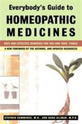 Everybody's Guide to Homeopathic Medicines 9780874778434