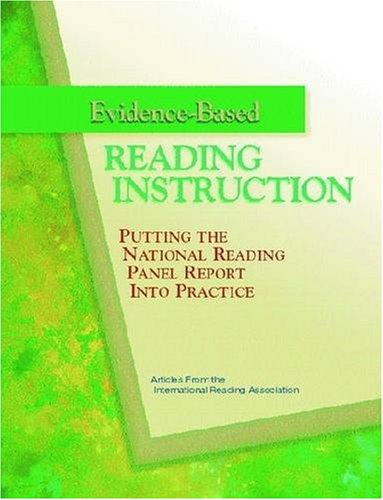 Evidence-Based Reading Instruction: Putting the National Reading Panel Report Into Practice 9780872074606
