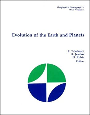 Evolution of the Earth and Planets 9780875904658