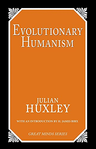 Evolutionary Humanism 9780879757786
