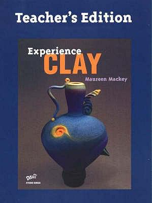 Experience Clay 9780871925992
