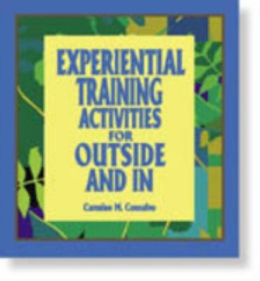 Experiential Training Activities for Outside and in 9780874259629