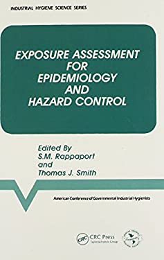 Exposure Assessment for Epidemiology and Hazard Control 9780873711975