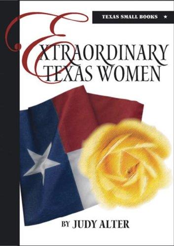 Extraordinary Texas Women 9780875653662